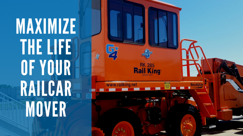 3 Ways to Maximize the Life of Your Railcar Mover